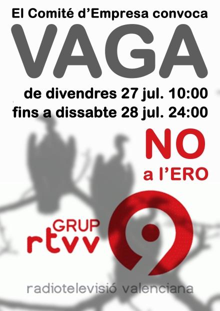 VAGA CONTRA L'ERO A RTVV: ACÍ NO TREBALLA NI CRISTO !